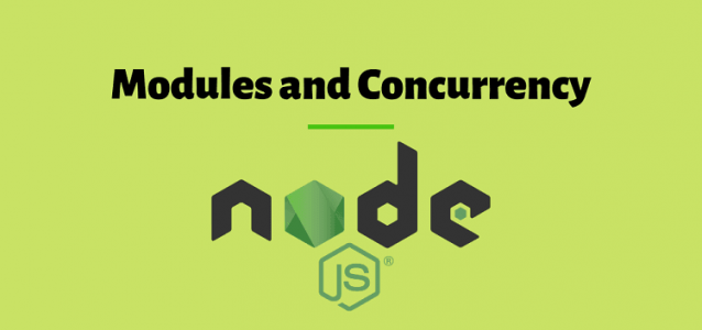 Learn modules and concurrency in node.js