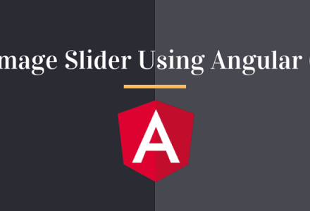 How to Create Image Slider Using Angular