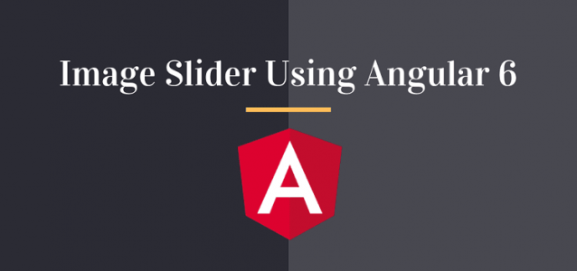 How to Create Image Slider Using Angular