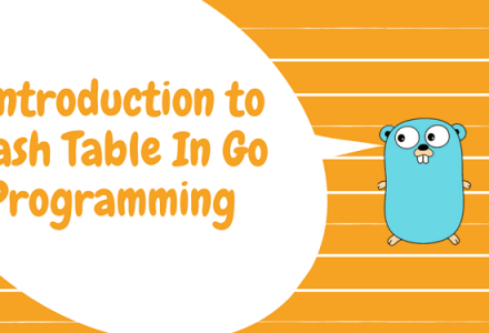 Introduction to Hash Table in Go Programming