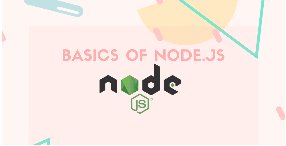 Understanding the Basics of Node.js
