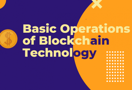 Basic Operations of Blockchain Technology