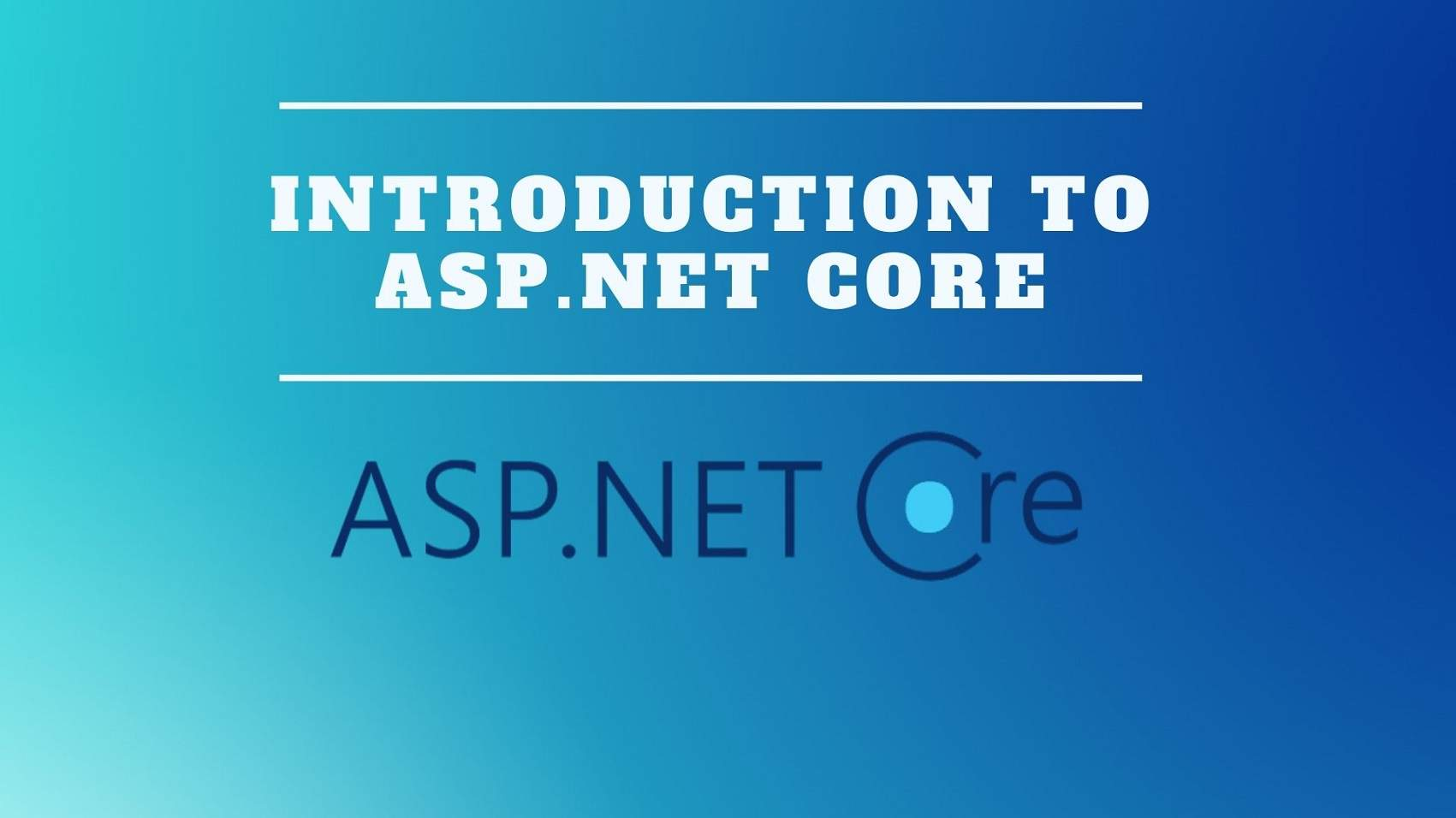 Introduction to ASP.NET Core
