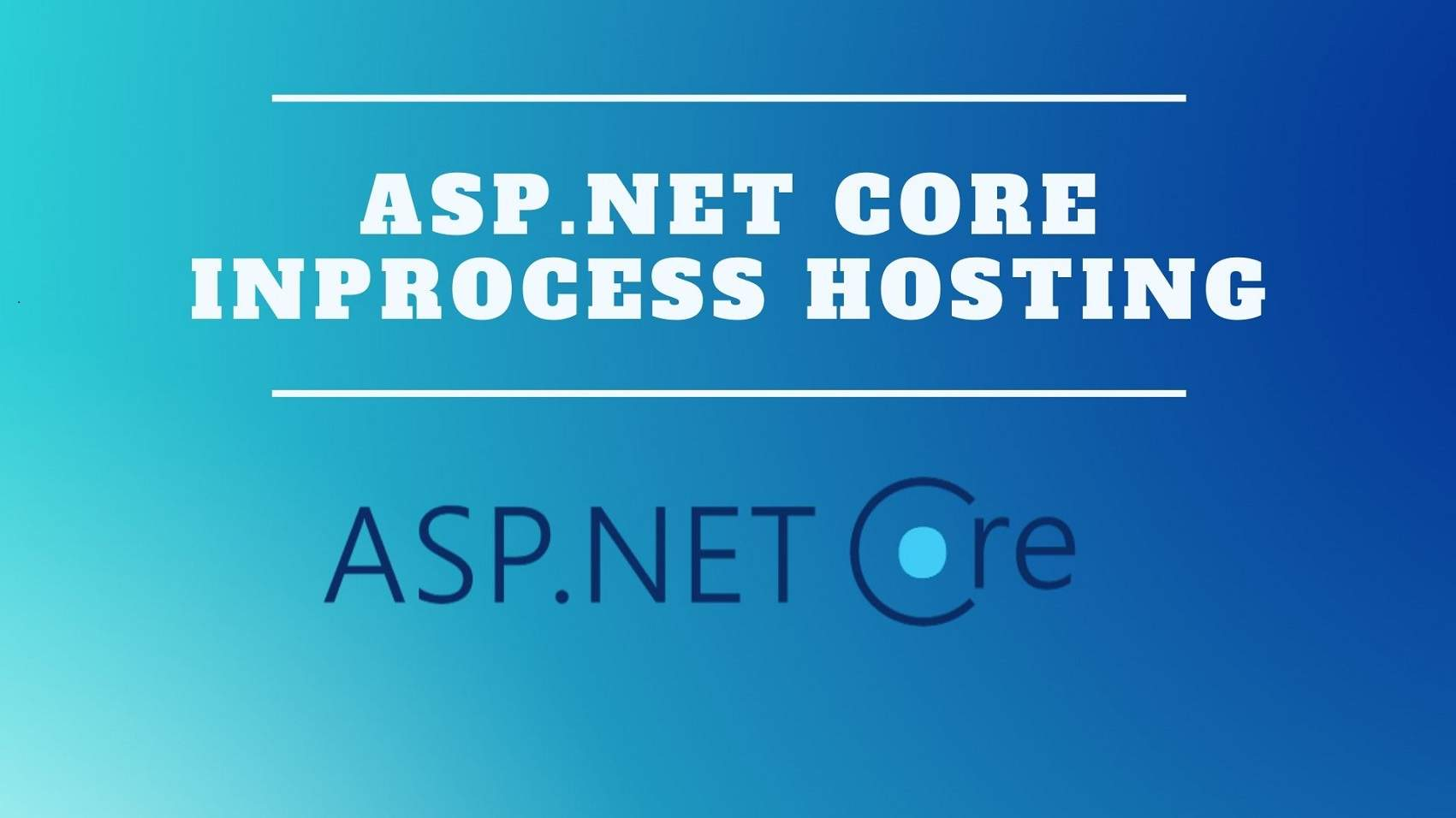 ASP.NET Core InProcess Hosting