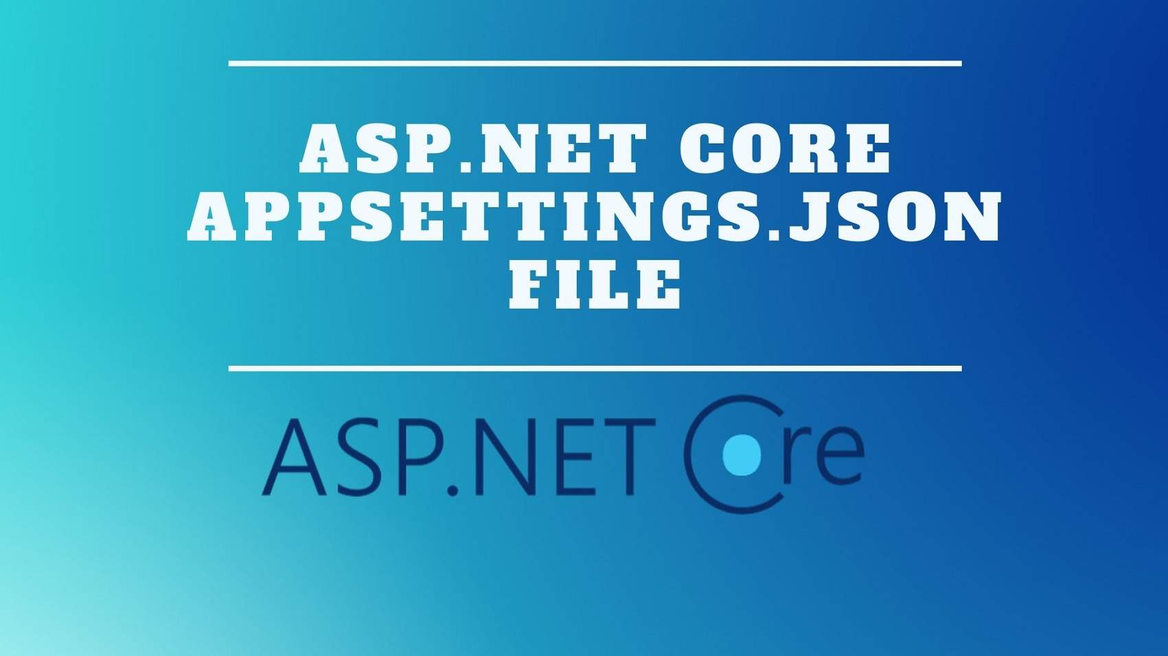 ASP.NET Core appsettings.json file