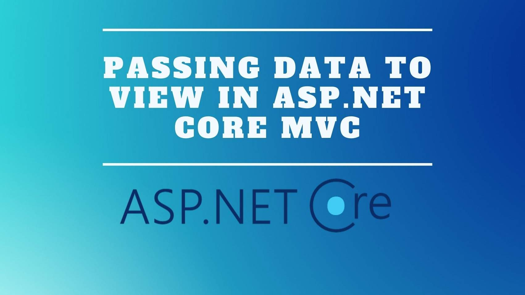 Passing Data To View In ASP.Net Core MVC