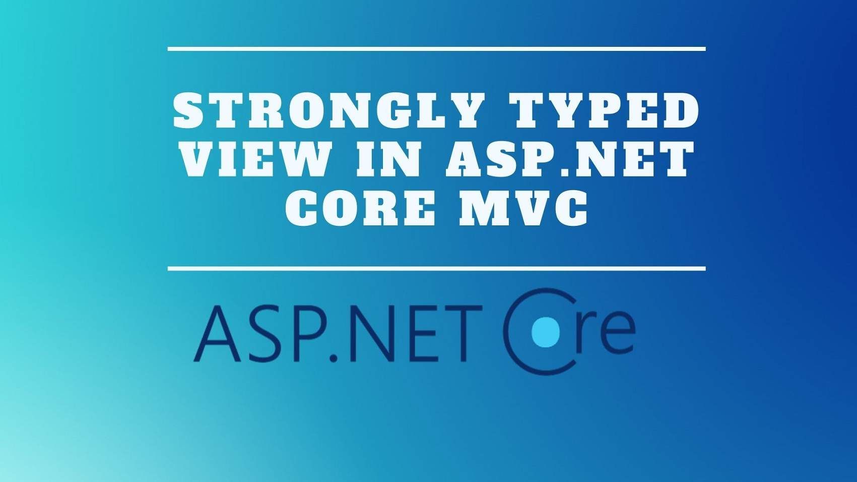 Strongly Typed View in ASP.NET Core MVC