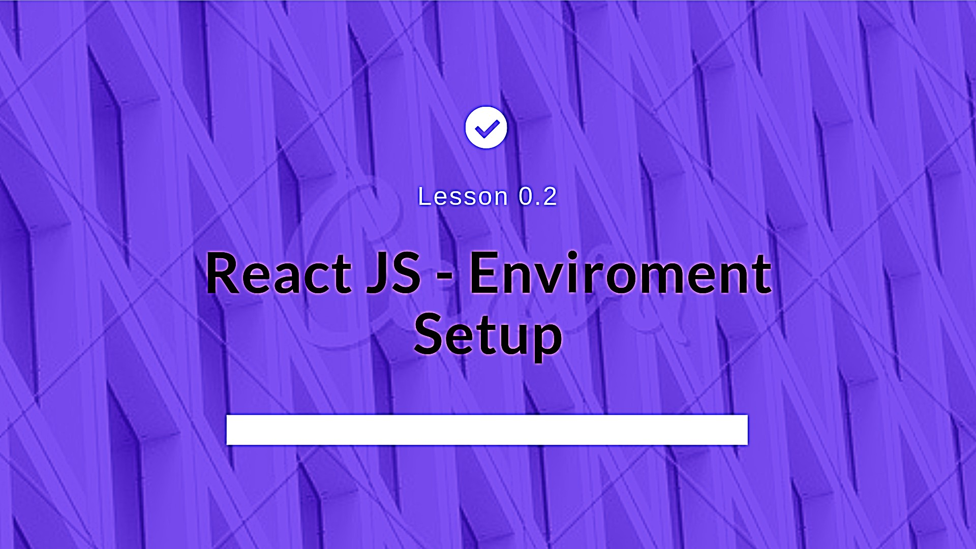 React JS – Setting up the Environment